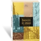 Dimensões do Urbano: Múltiplas Facetas da Cidade, 1a.ed., 2008