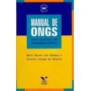Manual de ONGS: Guia Prático de Orientação Jurídica, 5a.ed., 2011