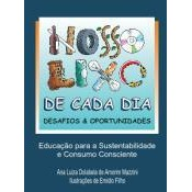 Nosso Lixo de Cada Dia: Desafios & Oportunidades, 1a.ed., 2008