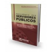 Previdência dos Servidores Públicos, 1a.ed., 2013