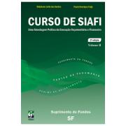 Curso de Siafi: Uma Abordagem Prática da Execução Orçamentária e Financeira, Vol.II, 2ª.ed., 2014