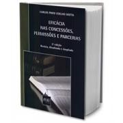 Eficácia nas Concessões, Permissões e Parcerias, 2a.ed., 2011
