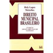 Direito Municipal Brasileiro, 17a.ed., 2013