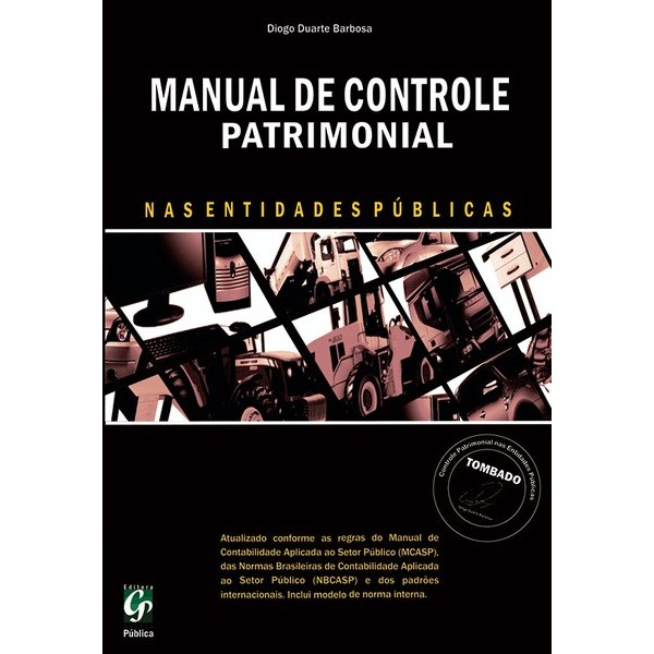 Manual de Controle Patrimonial nas Entidades Públicas, 1a.ed., 2013