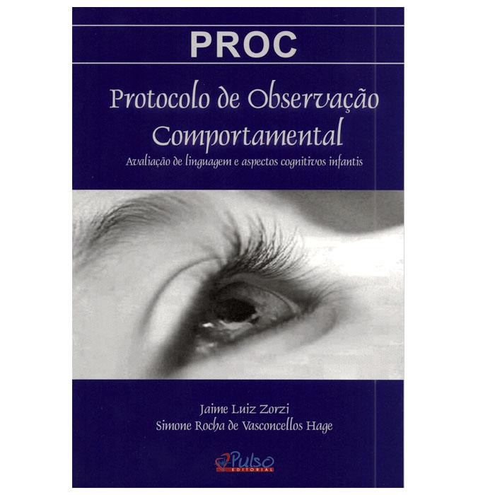 PROC - PROTOCOLO DE OBSERVAÇÃO COMPORTAMENTAL