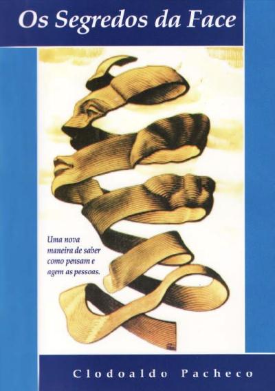 Livro Os Segredos da Face - Livro Impresso