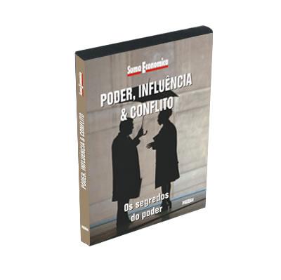 Poder, Influência e Conflito