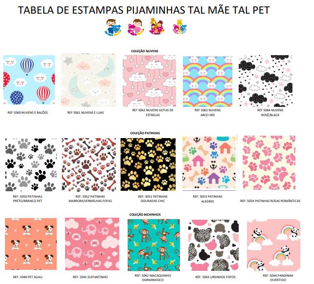 Kit Tal Família, Tal Pet (Diversas Estampas)= 1Pet + 1Adulto Feminina + 1Bebê