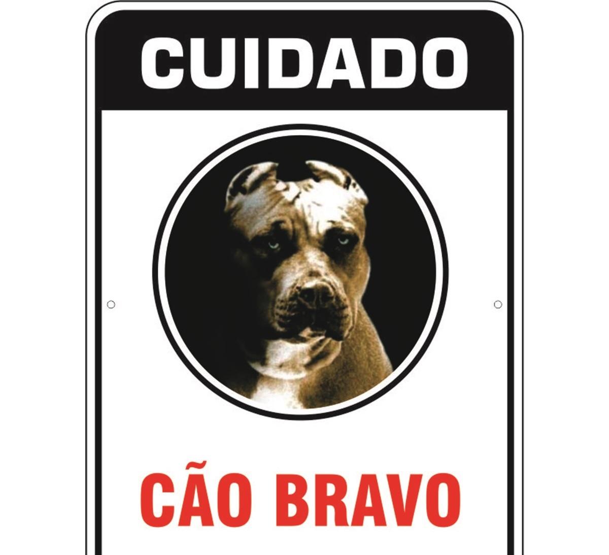 PLACA DE SINALIZAÇÃO- CÃO BRAVO 2  - Shoppinho Animal