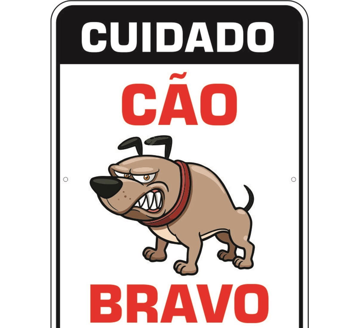 PLACA DE SINALIZAÇÃO- CÃO BRAVO