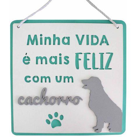 PLAQUINHA MINHA VIDA É MAIS FELIZ (gato e cachorro)