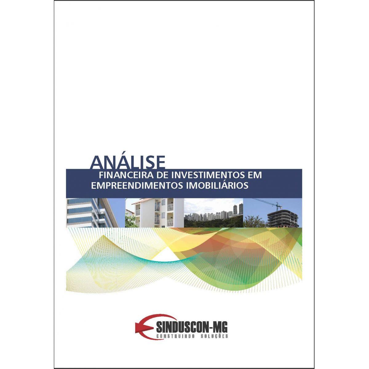 Análise Financeira de Investimentos em Empreendimentos Imobiliários