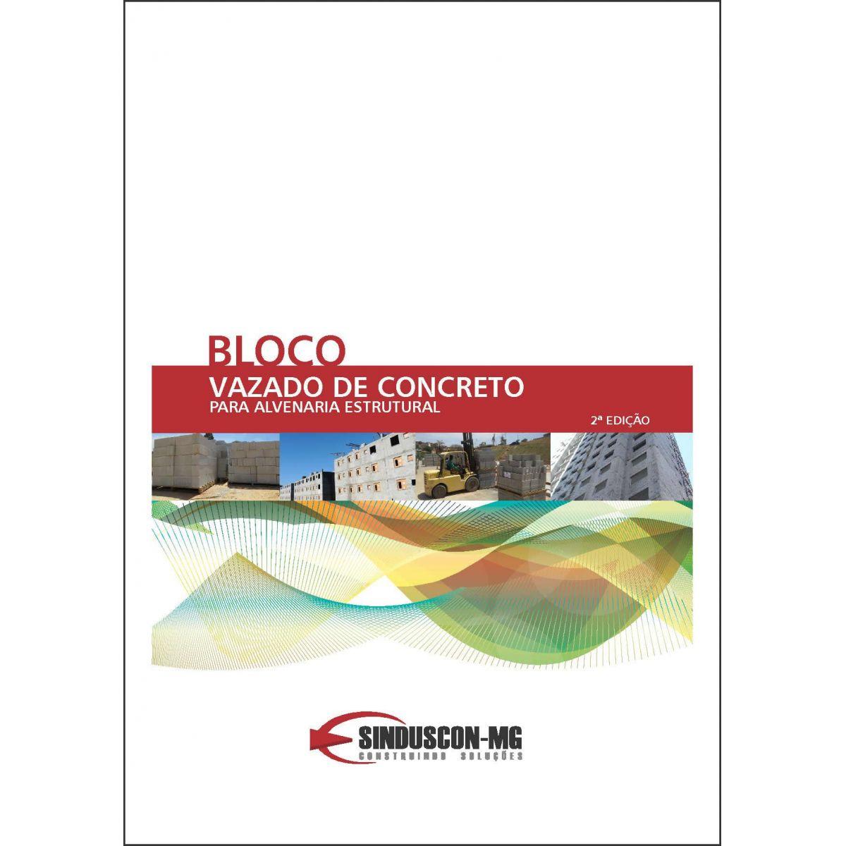Bloco Vazado de Concreto para Alvenaria Estrutural - 2ª edição  - Livraria Sinduscon-MG