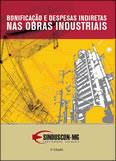 Bonificação e Despesas Indiretas nas Obras Industriais 2ª Edição - maio/2010