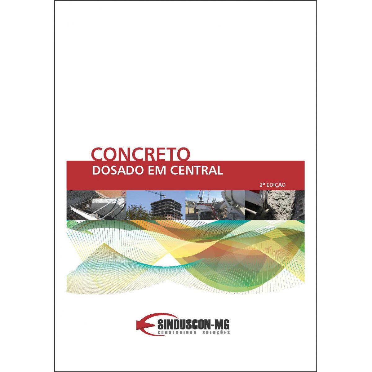 Concreto Dosado em Central - 2ª edição