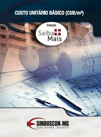 Custo Unitário Básico (CUB/m²) - Saiba Mais  - Livraria Sinduscon-MG