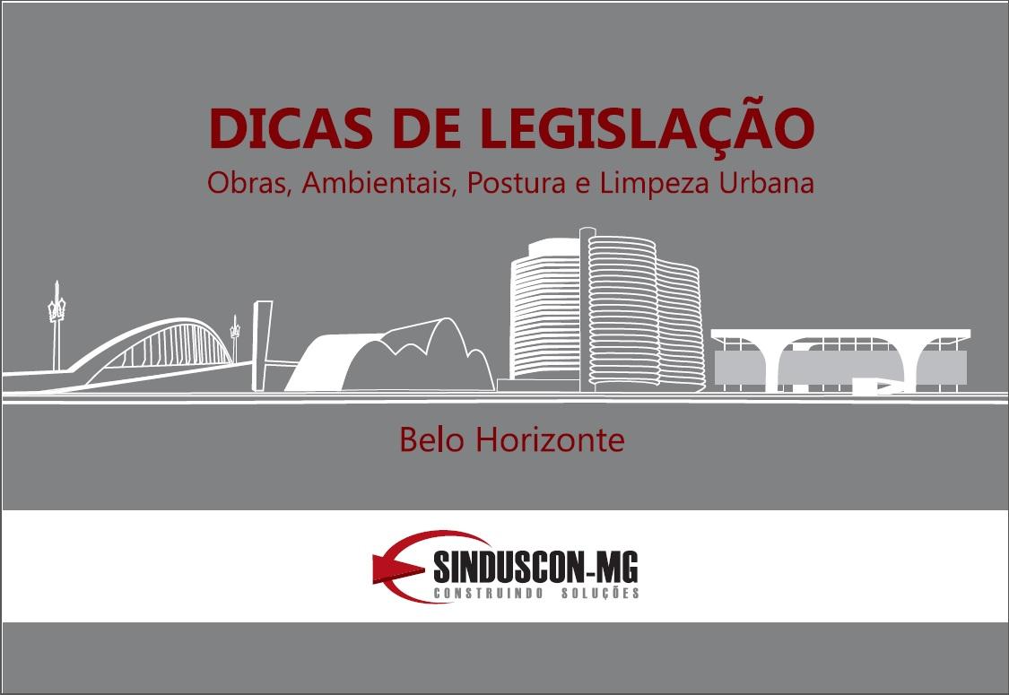 Dicas de Legislação - Obras, Ambientais, Postura e Limpeza Urbana