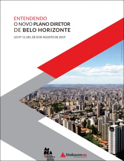ENTENDENDO O NOVO PLANO DIRETOR DE BELO HORIZONTE - Lei nº 11.181, de 8 de agosto de 2019