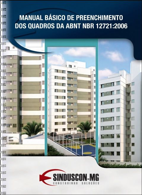 Manual Básico de Preenchimento dos Quadros da ABNT NBR 12721:2006  - Livraria Sinduscon-MG