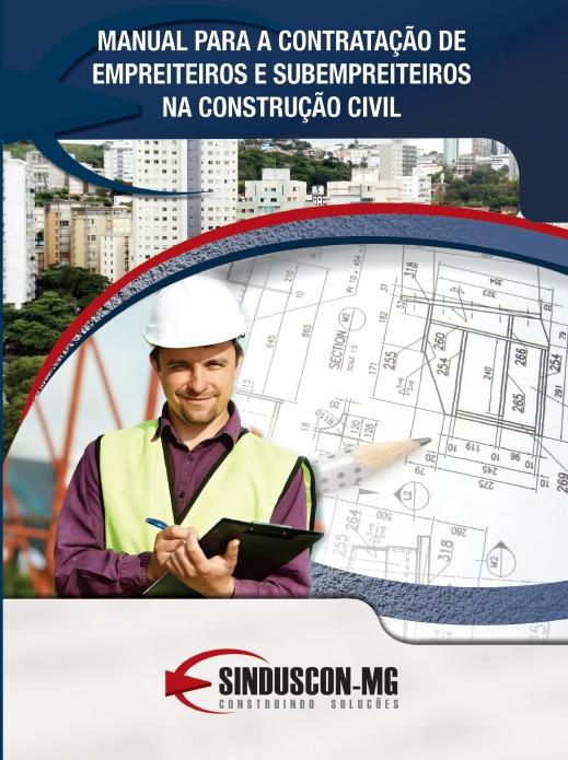 Manual para a Contratação de Empreiteiros e Subempreiteiros na Construção Civil  - Livraria Sinduscon-MG