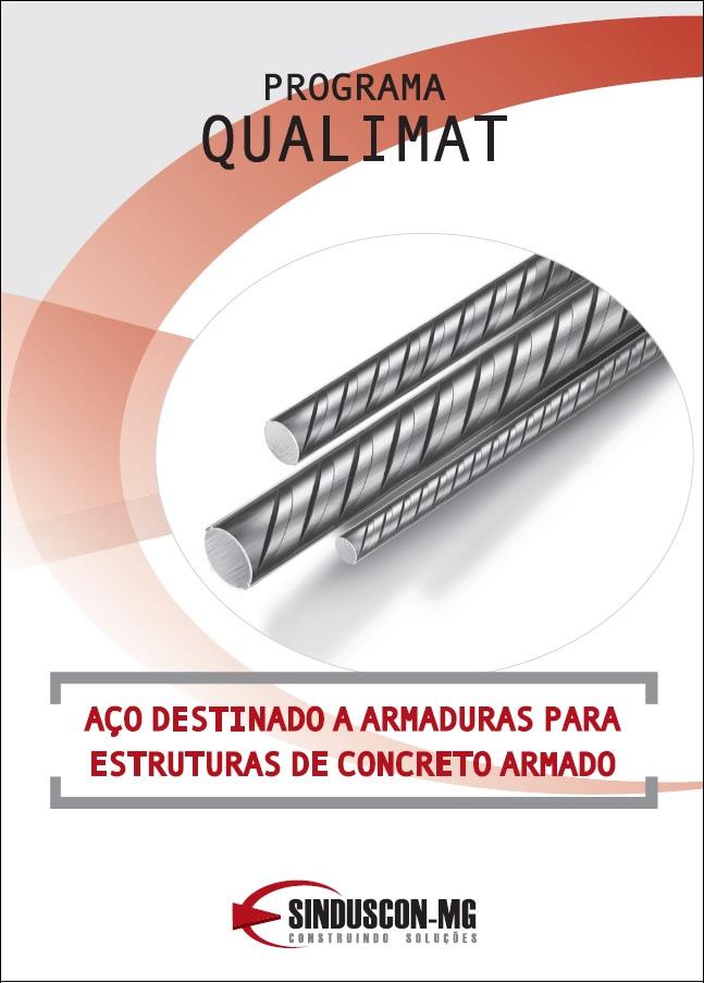 Programa Qualimat - Aço Destinado a Armaduras para Estrutura de Concreto Armado  - Livraria Sinduscon-MG