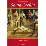 Santa Cecília Virgem e Mártir, Savério M. Vanzo (SSP), 68 pgs.