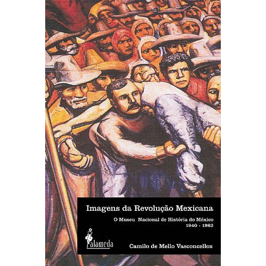 Imagens da Revolução Mexicana