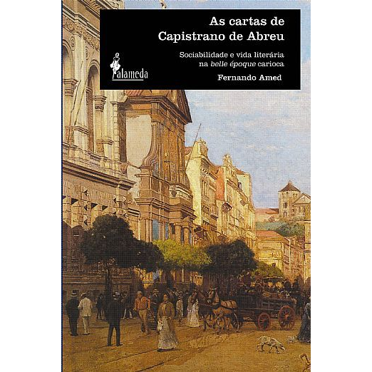 As Cartas de Capistrano de Abreu