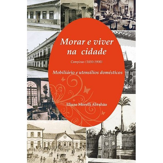 Morar e viver na cidade: Campinas (1850-1900)