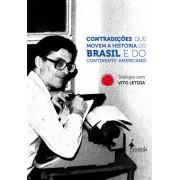 Contradições que movem a História do Brasil e do Continente Americano