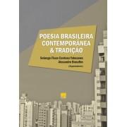 POESIA BRASILEIRA CONTEMPORANEA E TRADIÇÃO