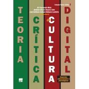 TEORIA CRÍTICA DA CULTURA DIGITAL:  Aspectos educacionais e psicológicos