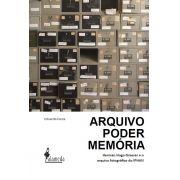Arquivo, poder, memória