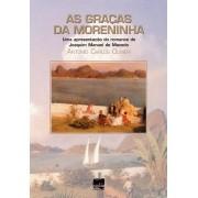 AS GRAÇAS DA MORENINHA: Uma apresentação do romance de Joaquim Manuel de Macedo