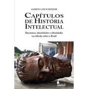 Capítulos de história intelectual, de Alberto Luiz Schneider