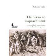 Da pizza ao impeachment: Uma sociologia dos escândalos no Brasil contemporâneo
