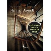 PRÉ-VENDA: Hannah Arendt, de Tiago Cerqueira Lazier (ENVIO A PARTIR DE 31/05/21)