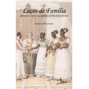 Laços de família, de Fabiana Schleumer