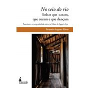 No seio do rio, de Fernando Augusto Fileno