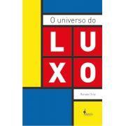 O universo do luxo - Renato Ortiz