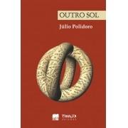 OUTRO SOL - POESIA REUNIDA