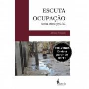 PRÉ-VENDA: Escuta Ocupação, de Adriana Fernandes (ENVIO A PARTIR DE 09/11/2020)