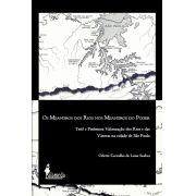 Os Meandros dos Rios nos Meandros do Poder, de Odette Carvalho de Lima Seabra