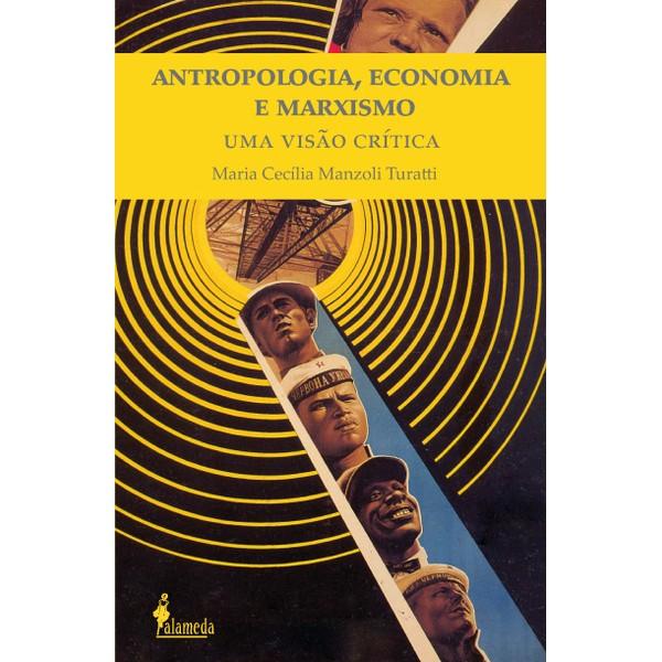 Antropologia, Economia e Marxismo