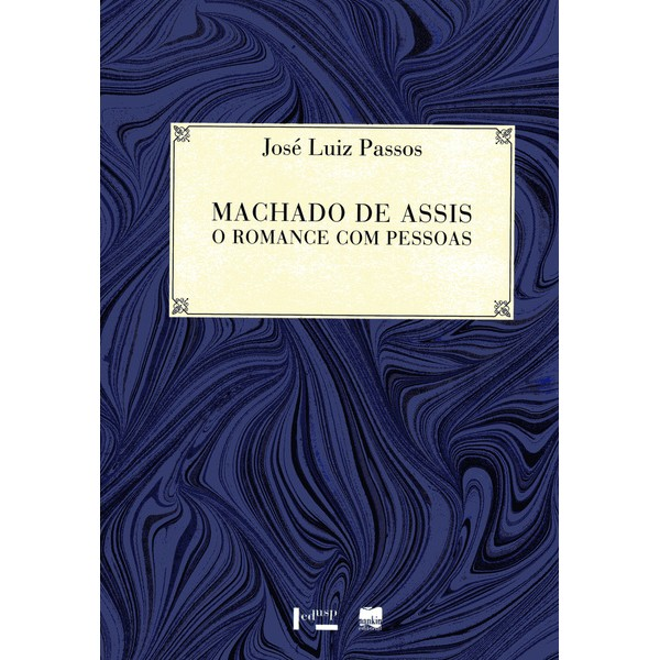 MACHADO DE ASSIS: O ROMANCE COM PESSOAS