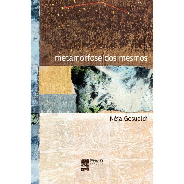 METAMORFOSE DOS MESMOS