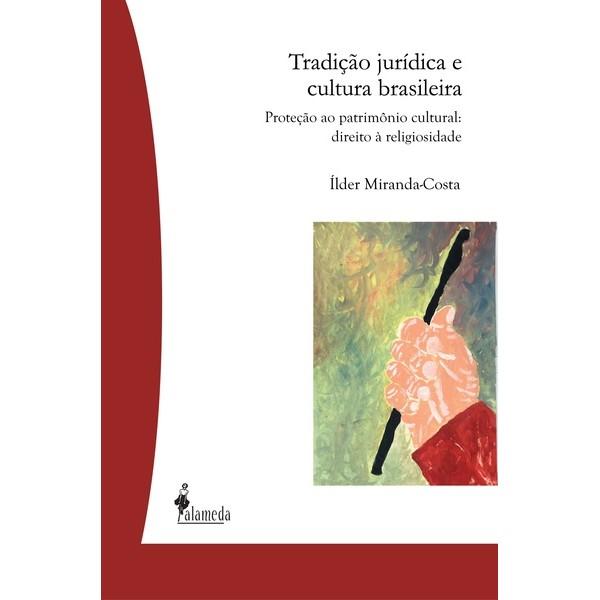 Tradição Jurídica e Cultura Brasileira