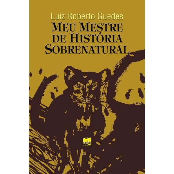 MEU MESTRE DE HISTÓRIA SOBRENATURAL