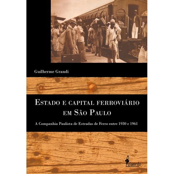 Estado e Capital Ferroviário em São Paulo