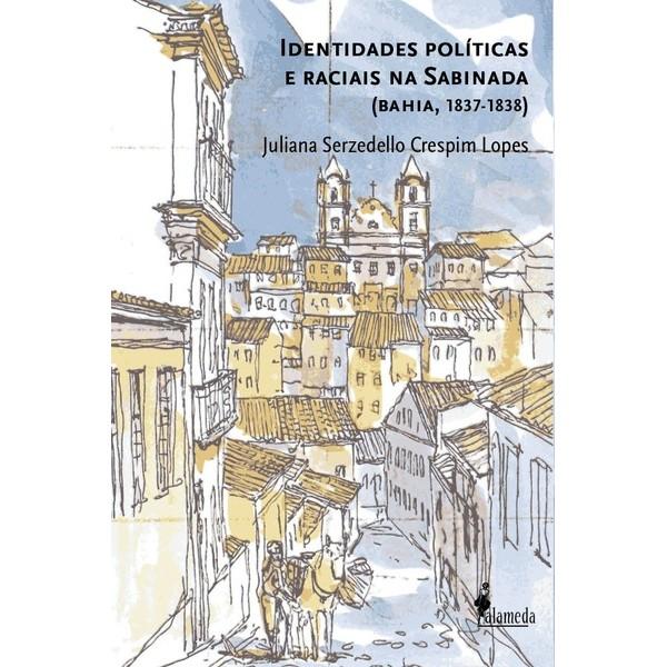 Identidades políticas e raciais na Sabinada